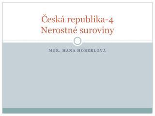 Česká republika-4 Nerostné suroviny