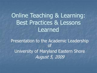 Online Teaching & Learning: Best Practices & Lessons Learned