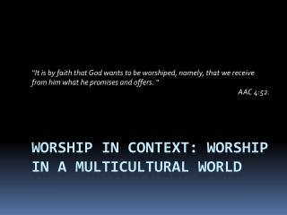 Worship in context: Worship in a multicultural world