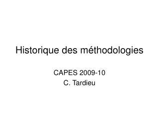 Historique des m�thodologies