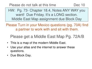 Please Turn in your Mexico questions (pg. 70A) find a partner to work with and sit with them.