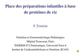 Nutrition et Gastroentérologie Pédiatriques Hôpital Trousseau, Paris