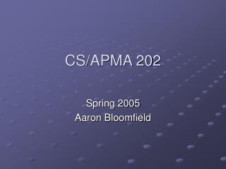 CS/APMA 202