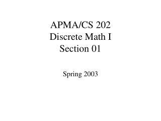 APMA/CS 202 Discrete Math I Section 01