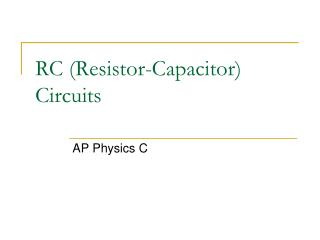RC Resistor-Capacitor Circuits