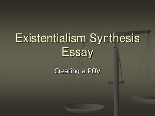 Existentialism Synthesis Essay