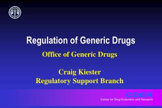 Regulation of Generic Drugs