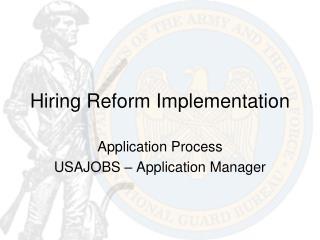 Hiring Reform Implementation