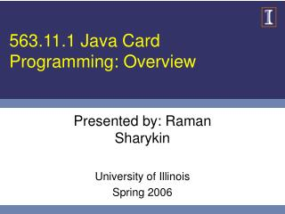 563.11.1 Java Card Programming: Overview
