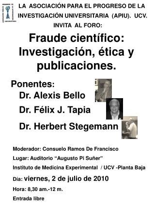 Fraude científico: Investigación, ética y publicaciones.