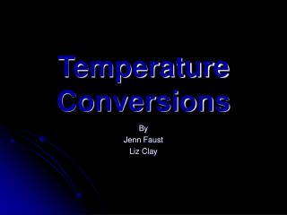 Temperature Conversions