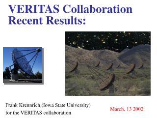 VERITAS Collaboration Recent Results: