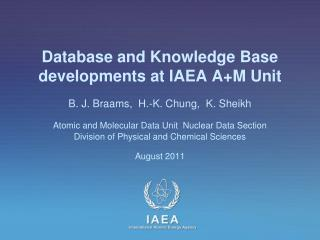 Database and Knowledge Base developments at IAEA  A+M Unit