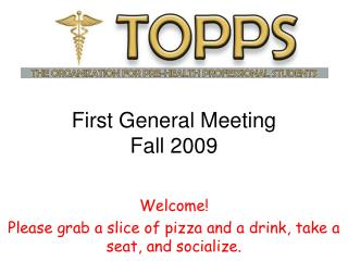 First General Meeting Fall 2009