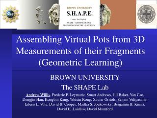 Assembling Virtual Pots from 3D Measurements of their Fragments (Geometric Learning)