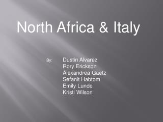 North Africa & Italy