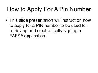 How to Apply For A Pin Number