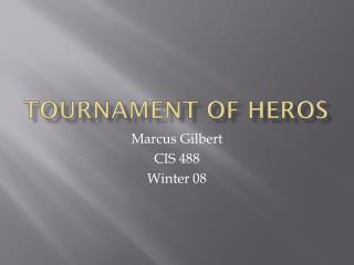 Tournament of  heros