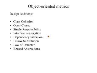 Object-oriented metrics