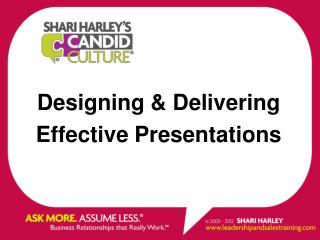 Designing & Delivering  Effective Presentations