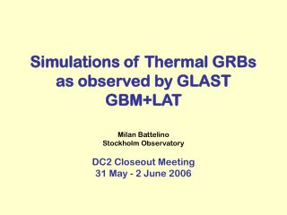 Simulations of Thermal GRBs as observed by GLAST GBM+LAT