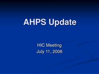 AHPS Update