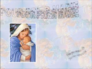 POUR PRIER MARIE