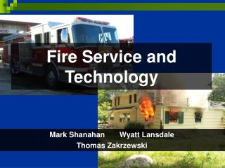 Fire Service and  Technology