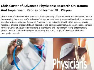 Chris Carter of Advanced Physicians: Research On Trauma And