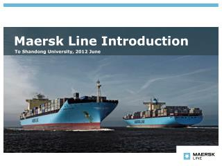 Maersk Line Introduction