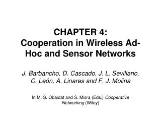CHAPTER 4: Cooperation in Wireless Ad-Hoc and Sensor Networks