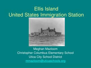 Ellis Island United States Immigration Station