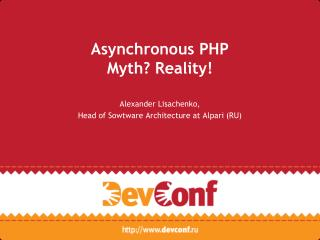 Asynchronous PHP Myth? Reality!