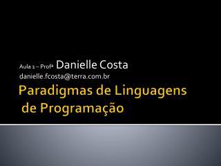 Paradigmas  de Linguagens  de Programa��o
