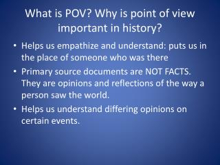 What is POV? Why is point of view important in history?