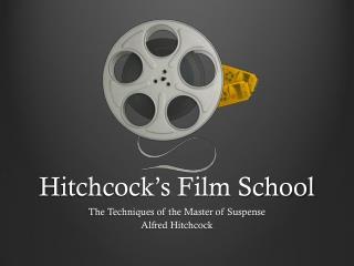 Hitchcock's Film School