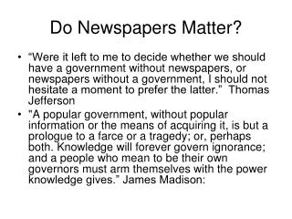 Do Newspapers Matter?