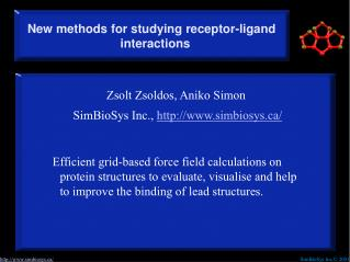 New methods for studying receptor-ligand interactions
