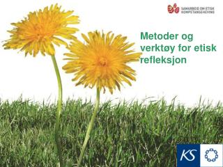 Metoder og verktøy for etisk refleksjon