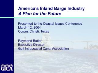 America s Inland Barge Industry A Plan for the Future