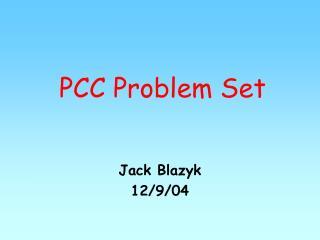 PCC Problem Set