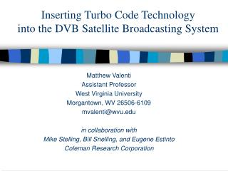 Inserting Turbo Code Technology into the DVB Satellite Broadcasting System