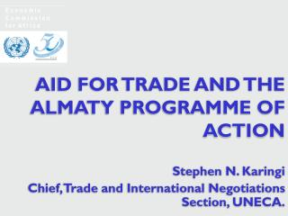 AID FOR TRADE AND THE ALMATY PROGRAMME OF ACTION
