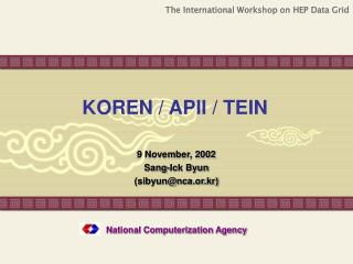 KOREN / APII / TEIN