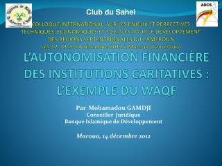 L'AUTONOMISATION FINANCIÈRE DES INSTITUTIONS CARITATIVES : L'EXEMPLE DU WAQF