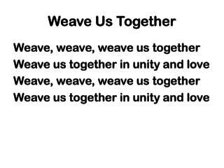 Weave Us Together