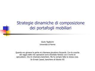 Strategie dinamiche di composizione  dei portafogli mobiliari