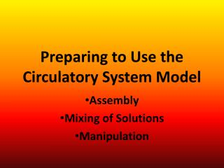 Preparing to Use the Circulatory System Model