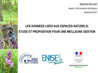 Mathilde Bouchet Master 2 SIG et gestion de l'Espace Septembre 2007
