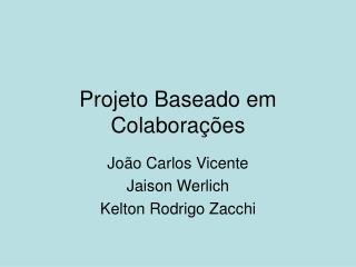 Projeto Baseado em Colaborações